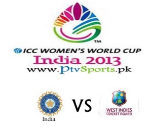 India v West Indies Women World Cup 2013 Match