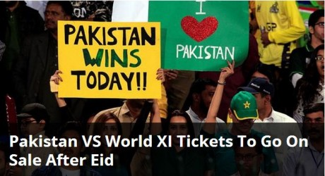 Pakistan Vs World XI Match Tickets Sale