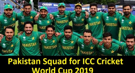 Pakistan squad for ICC cricket world Cup 2019